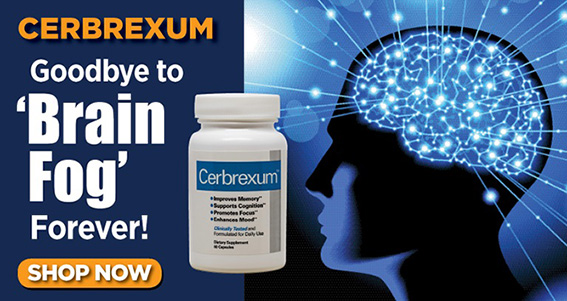 Cerbrexum: Goodbye to 'Brain Fog' Forever! SHOP NOW